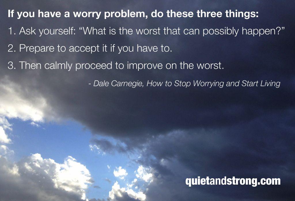 minimizing or eliminating worry