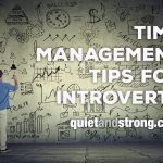 Time management tips for introverts